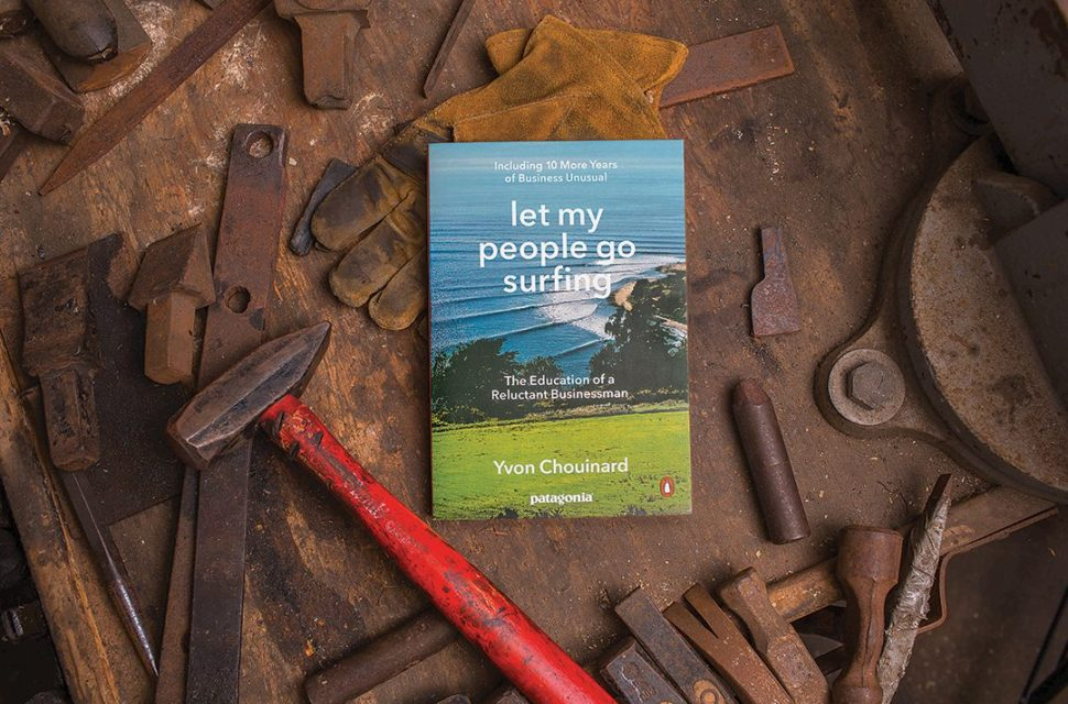 Let My People Go Surfing Patagonia